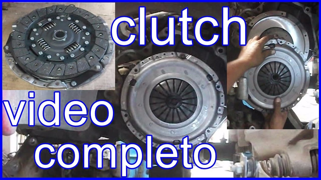 Como Cambiar El Clutch Video Completo Youtube