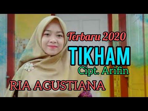 TIKHAM - cipt, ARIFIN .M - Ria Agustiana - Dangdut Lampung 2020