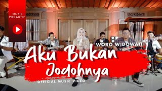 Woro Widowati - Aku Bukan Jodohnya (Official Music Video)