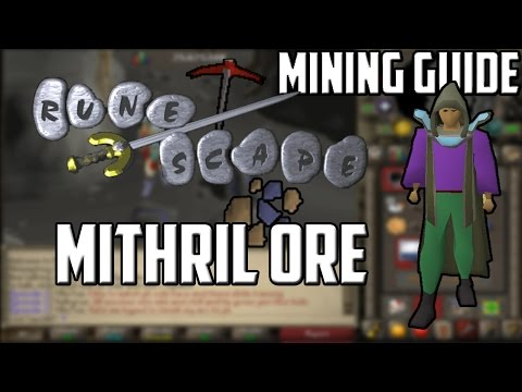 [2007] RuneScape Mining Guide: Mithril Ore