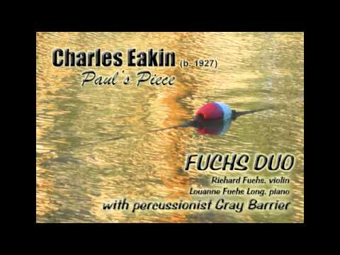 Fuchs Duo Performs Paul's Piece by Charles Eakin