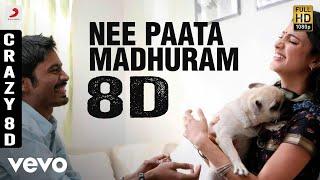 Nee Paata Madhuram 8D AUDIO I From Movie #3 I Starring #Dhanush, #ShruthiHassan, #SivaKarthikeyan I