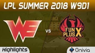 WE vs FPX Highlights Game 1 LPL Summer 2018 W9D1 Team WE vs FunPlus Phoenix by Onivia