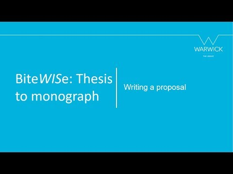 BiteWISe Thesis To Monograph: Writing A Proposal