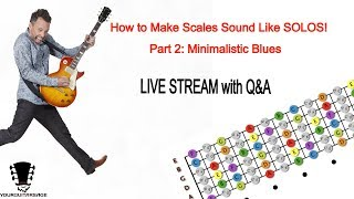 How To Make Scales Sound Like Solos - Part 2: Minimalistic Blues thumbnail