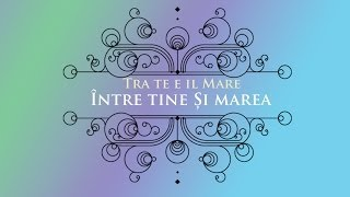 Laura Pausini: Tra te e il mare - Intre tine si marea - Romanian lyrics