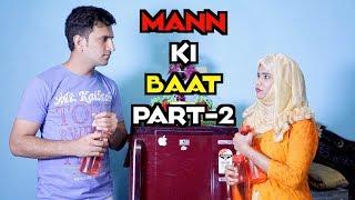MANN KI BAAT part 2 || hyderabadi comedy || shehbaaz khan