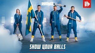 Infallet – Show Your Balls (Sweden 2018)