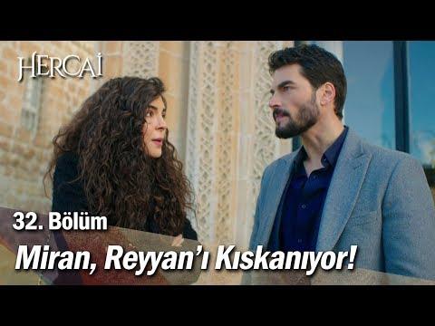 Miran, Reyyan'ı Kıskanıyor! - Hercai 32. Bölüm