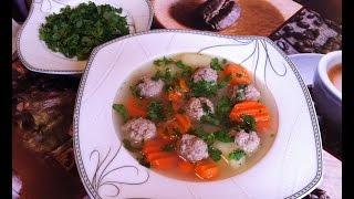 Суп с Фрикадельками / Soup With Meatballs / Простой Пошаговый Рецепт Супа