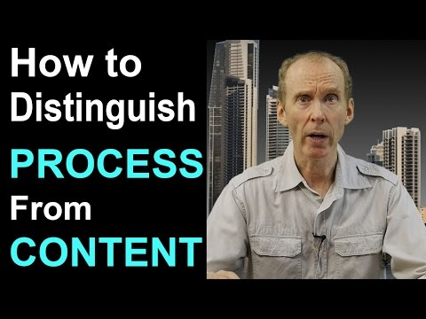 How to distinguish process from content. Free NLP training.