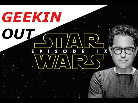 Star Wars Episode 9 The Return of J.J Abrams