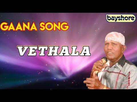 Vethala - Gaana Song   Bayshore