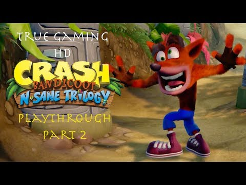 Crash N Sane Trilogy | Crash Bandicoot Playthrough Part 2 - Indiana Bandicoot