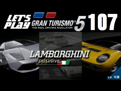 Letu0027s Play Gran Turismo 5   Part 107   B Spec Lamborghini Exclusive