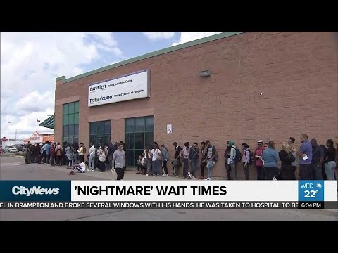 Nightmare wait times at Brampton DriveTest examination centre