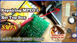 Set top box SMPS Repairing in details with pin voltage. कैसे ठीक करोगे ख़राब DTH के Power Supply
