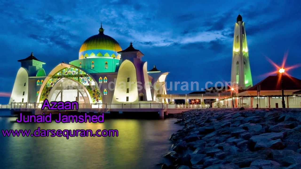 Azaan (adhan) - Beautiful Masjid (Mosque) Junaid Jamshed ...