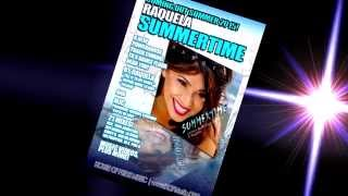 Raquela SUMMERTIME (Official Promo Video)