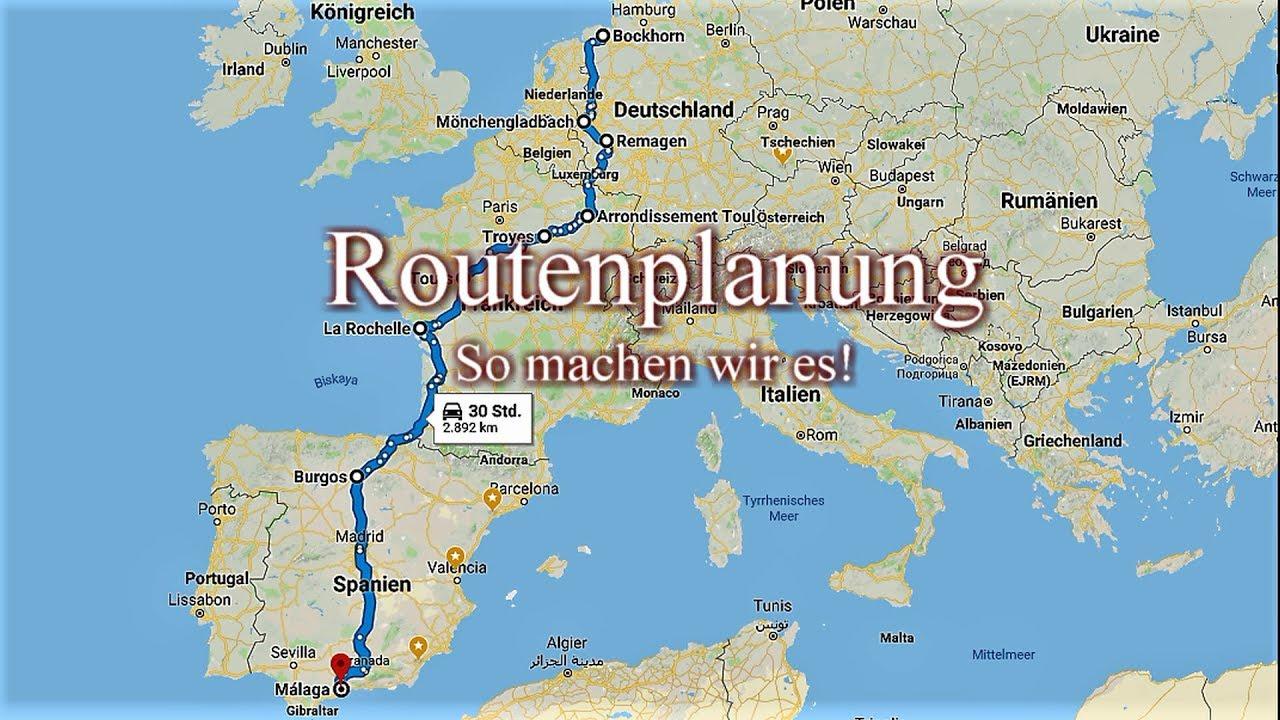 Routenplanung! So planen wir unsere Route!