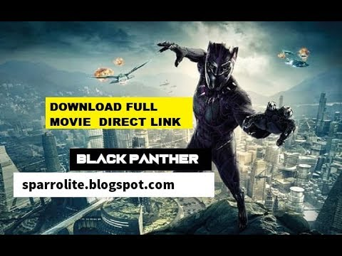 Download Black panther 2018 movie direct download link   Full Hollywood movie download