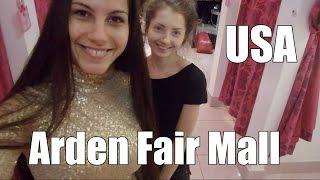 США. Хожу по Arden Fair Mall! Ура! Я купила золотое платье!