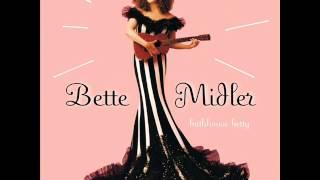 Bette Midler My One True Friend