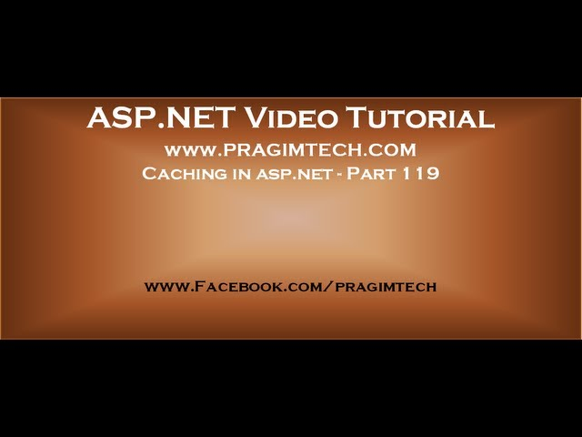 Caching in asp.net   Part 119
