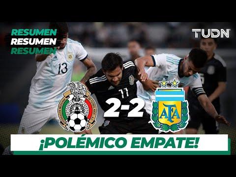 Resumen y goles | México 2 - 2 Argentina | Amistoso Sub 22 | TUDN