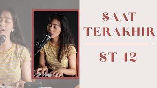 SAAT TERAKHIR ( ST12 ) - MICHELA THEA COVER