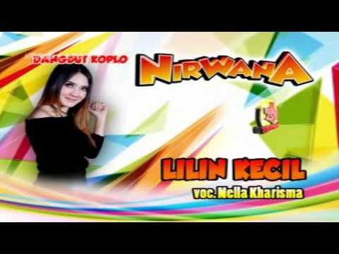 Nella Kharisma   Lilin Kecil   Nirwana Terbaru 2017 HD