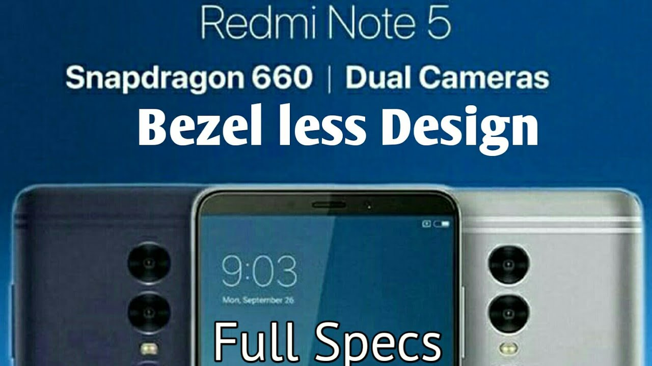 Xiaomi Redmi Note 5 And Note 5 Plus Leaked Specification,Release  Date,Camera,Launch Date|Benchmarks