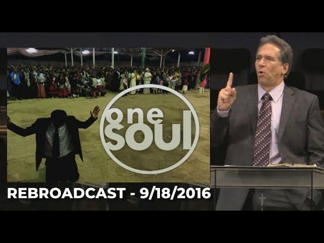 REBROADCAST  |  01/10/2021  |  One Soul  |  Pastor David Myers (9/18/2016)