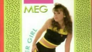 MEG - Betcha By Golly Wow
