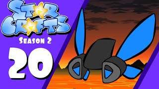 StarCrafts Season 2 Episode 20 That So Raven