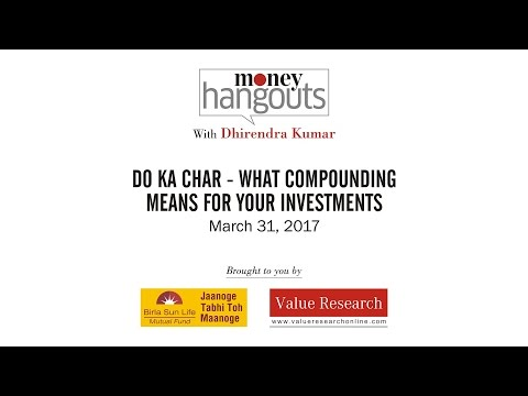 Do ka char - What compounding means for your investments