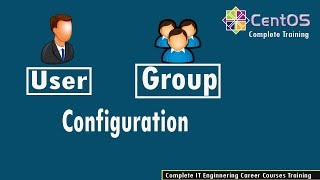 9- User and Group management in CentOS 7 /rhel7 in hindi