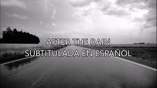 Nickelback - After The Rain [Subtitulada En Español] HD