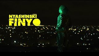Nyashinski - Finyo (Official Music Video) [SMS 'Skiza 7500485' or 'Skiza 7500486' to 811]
