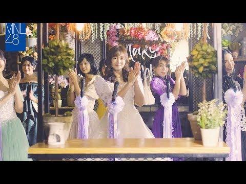 【MV Full】Ikaw Ang Melody / MNL48
