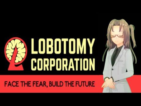 Lobotomy Corporation#14[初見プレイ]