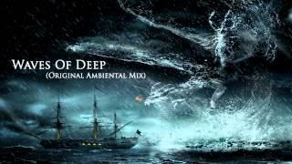 Deejay RT - Waves Of Deep (Original Ambiental Mix)