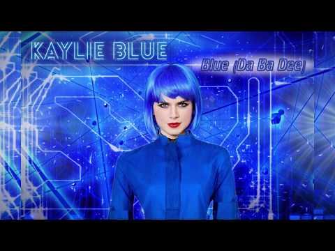 Blue (Da Ba Dee) - Eiffel 65 (COVER) (20th Anniversary Remix) - Kaylie Blue