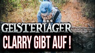 Clarry gibt auf ! an den Haunted Homes