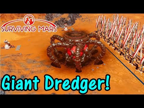 Let's Play Surviving Mars #15: Mega Dredger!