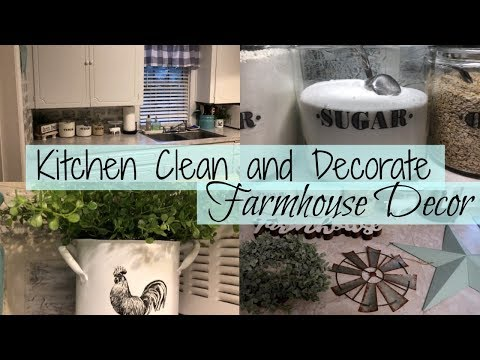 CLEANING AND DECORATING MY KITCHEN // FARMHOUSE DECOR