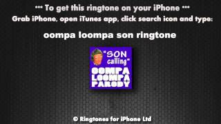 Oompa Loompa Son Calling Ringtone
