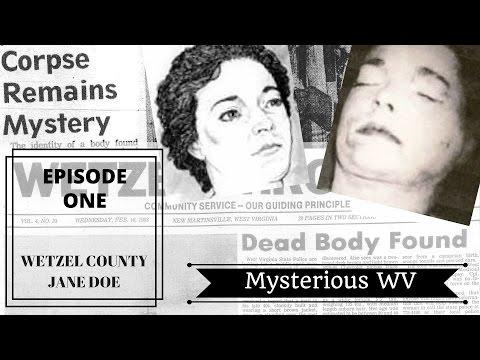 Wetzel County Jane Doe | Mysterious WV