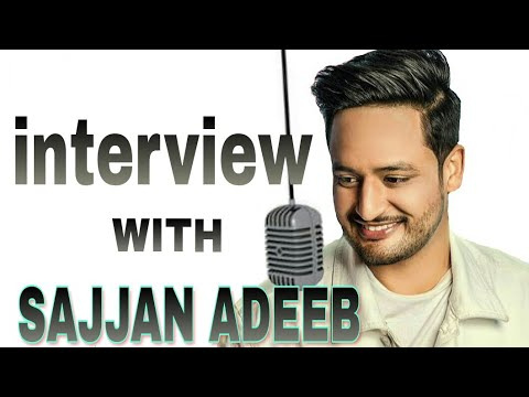 SAJJAN ADEEB INTERVIEW with RJ JASSI    AA CHAK CHALLA