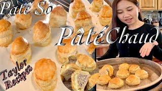 Pâté Chaud - Làm Bánh Patê Sô rất đơn giản đẹp và ngon - Easy homemade Pâté Chaud - Taylor Recipes
